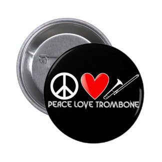 Peace, Love, Trombone 6 Cm Round Badge