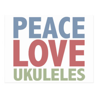 Peace Love Ukuleles Postcard