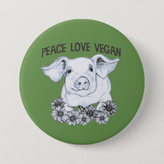 Peace Love Vegan Pig Button