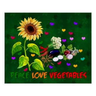 Peace Love Vegetables Posters