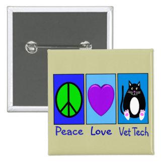 Peace Love Vet Tech 15 Cm Square Badge