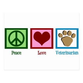 Peace Love Veterinarian Postcard