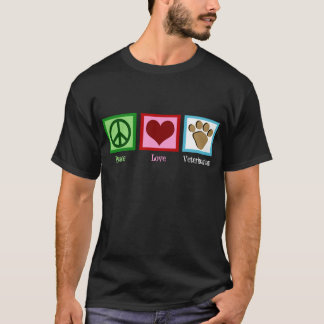 Peace Love Veterinarian T-Shirt