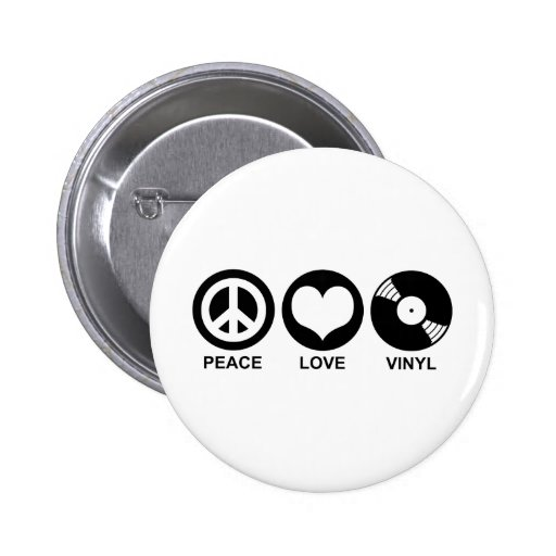 Peace Love Vinyl Pinback Button