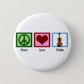 Peace Love Violin 6 Cm Round Badge