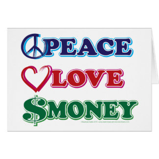 Peace-Love-Wall-Money Greeting Card