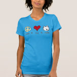 Peace Love Westies T Shirts