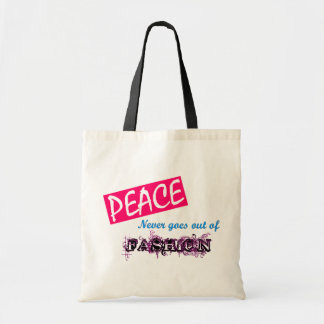 Peace Never Goes Out of Fashion Tote Budget Tote Bag