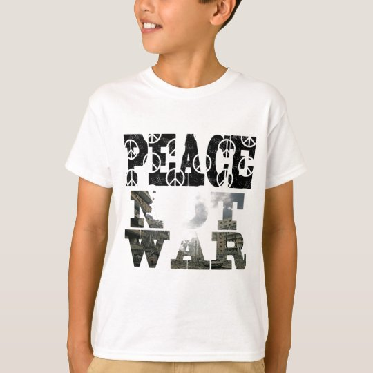 peace-not-war T-Shirt