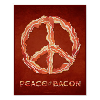 Peace of Bacon Poster