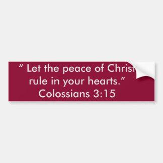 """""""Peace of Christ"""" Motivational Bumper Sticker"""