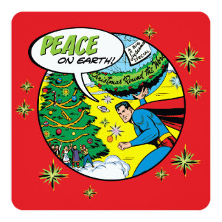 Peace On Earth From Superman 13 Cm X 13 Cm Square Invitation Card