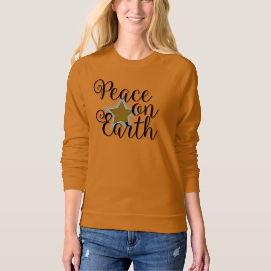 Peace on Earth Sweatshirts