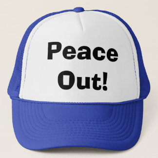 Peace Out! Trucker Hat