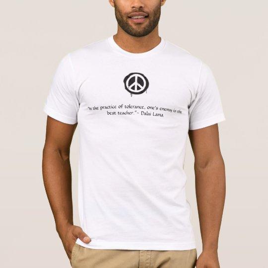 Peace sign Dalai Lama quote T-Shirt