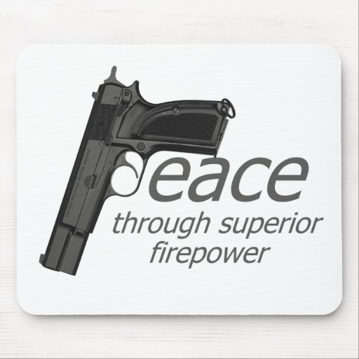 peace through firepower mousepad