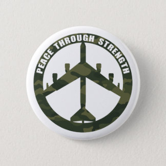 Peace Through Strength 6 Cm Round Badge