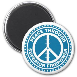 Peace Through Superior Firepower - Blue 6 Cm Round Magnet
