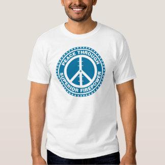 Peace Through Superior Firepower - Blue T Shirts