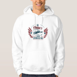 Peace Through Superior Firepower Hooded Pullovers