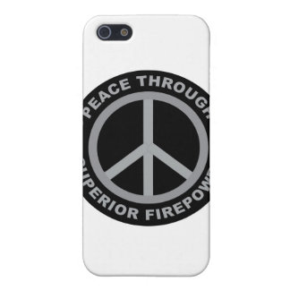 Peace Through Superior Firepower iPhone 5 Covers