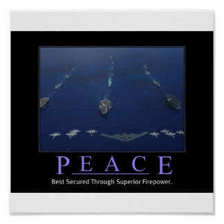 PEACE Through Superior Firepower Poster