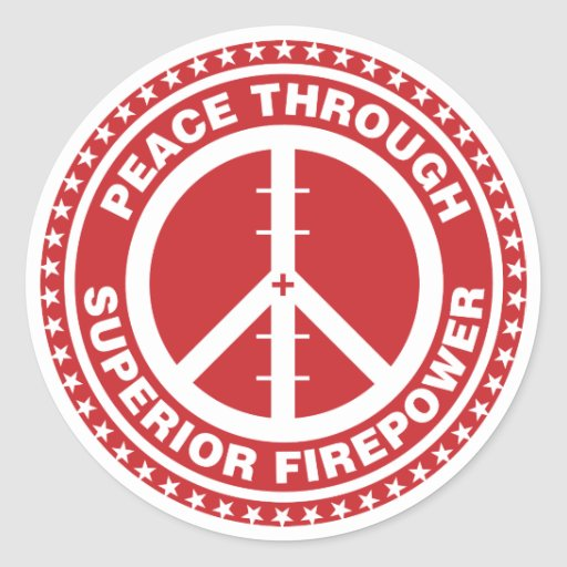 Peace Through Superior Firepower - Red Stickers