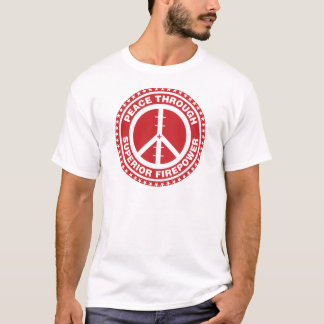 Peace Through Superior Firepower - Red T-Shirt
