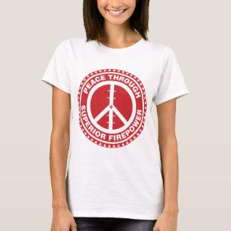 Peace Through Superior Firepower - Red T-Shirt