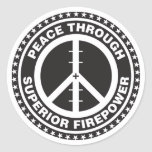 Peace Through Superior Firepower Stickers