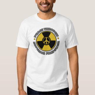 Peace Through Superior Firepower Tee Shirt