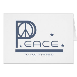 Peace to All Mankind Card