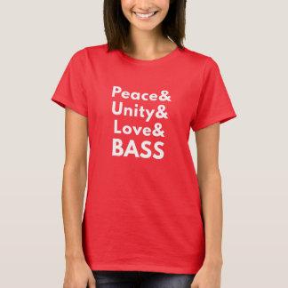 Peace & Unity & Love & BASS (Women's T-Shirt) T-Shirt