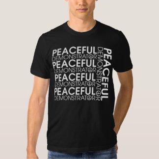 Peaceful Demonstrator Shirts