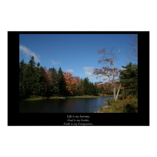 Peaceful Pond, Life is my journey, poster