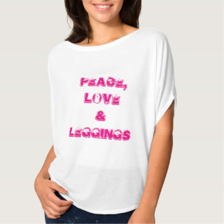 Peaceloveleggings T-Shirt