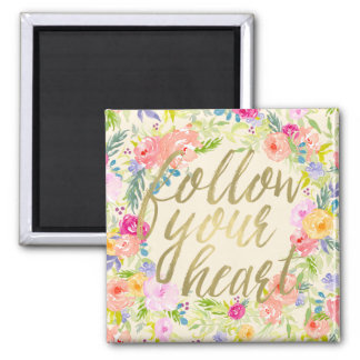 Peach Pink Watercolor Floral Follow your heart Magnet