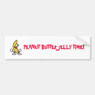 Peanut Butter Jelly Time! Bumper Sticker