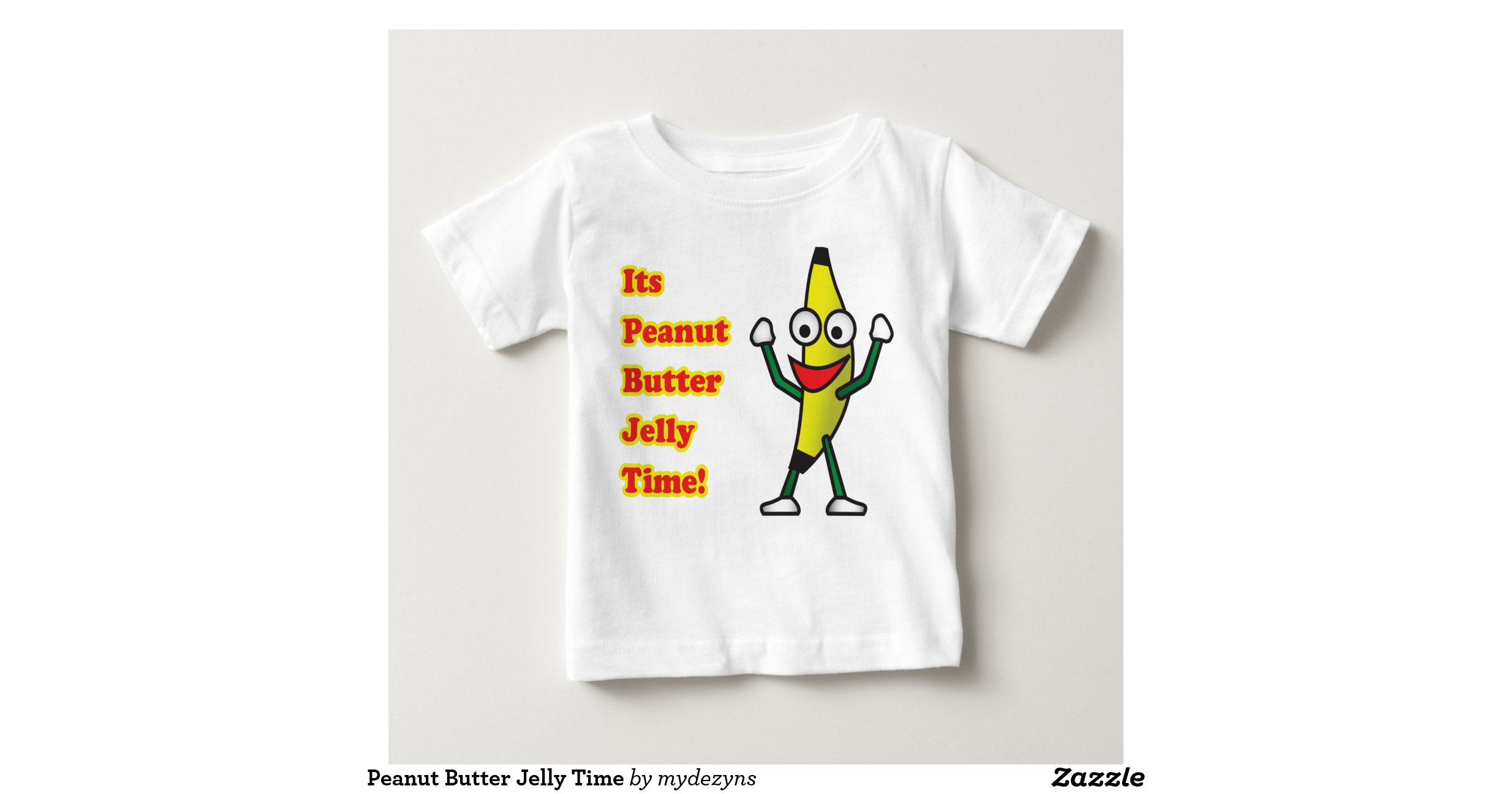 Peanut butter jelly time t shirts zazzle for Peanut butter t shirt dress