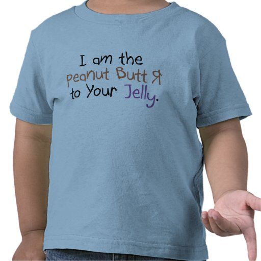 Peanut Butter to Your Jelly T-shirt