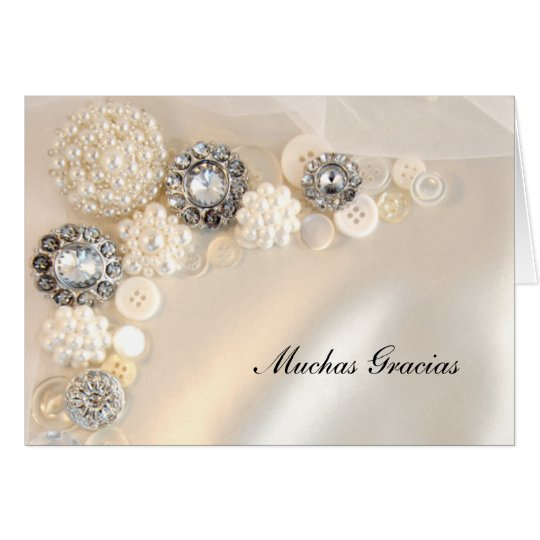 Pearl and Diamond Buttons Spanish Thank You Card
