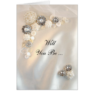 Pearl Diamonds Buttons Will You Be My Bridesmaid Greeting Card