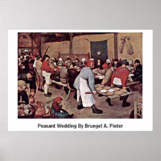 Peasant Wedding By Bruegel A. Pieter Poster