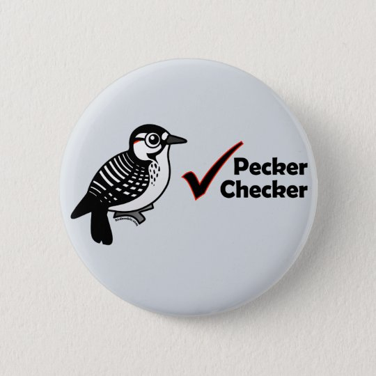 Pecker Chequered 6 Cm Round Badge