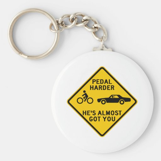 Pedal Harder Highway Sign Key Chain