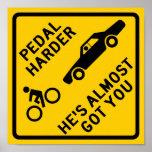 Pedal Harder Highway Sign Print