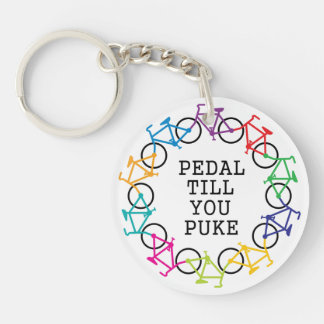 Pedal Till You Puke Keychain