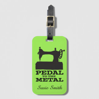 Pedal to the Metal Personalized Luggage Tag