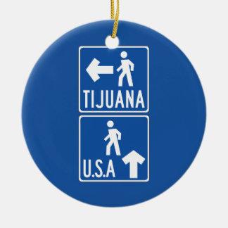 Pedestrian Crossing Tijuana-USA, Traffic Sign, USA Christmas Ornament