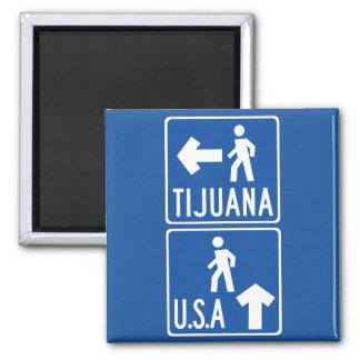 Pedestrian Crossing Tijuana-USA, Traffic Sign, USA Magnet